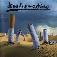 Damn the Machine - 1993 - Damn the Machine.jpg