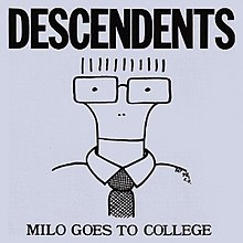"A grey album cover has the band name ""Descendents"" in large, bold, capital letters across the top. Across the bottom, in smaller capital letters, is the title ""Milo Goes to College"". In the center of the cover is a line drawing caricature of singer Milo Aukerman, illustrated from the shoulders up wearing a collared shirt and tie. His neck is slender and curves out as it heads upward, ending at the rims of a pair of rectangular glasses. The top of his head is not drawn, but his hair is represented by a series of short vertical lines above the glasses. His eyes and nostrils are represented by small black dots, and his mouth by a horizontal line drawn across the neck."