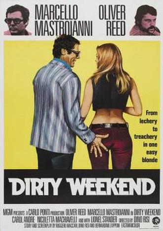 Dirty Weekend (1973 film) - Image: Dirty Weekend Film Poster