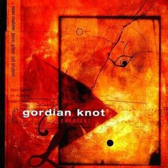 Emergent (album) - Image: Emergent Gordian Knot