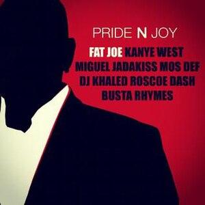 Pride N Joy - Image: Fat Joe Pride n Joy Single Cover