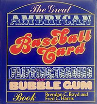 The Great American Baseball Card Flipping, Trading and