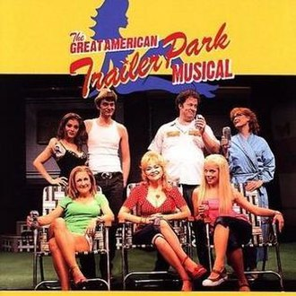 The Great American Trailer Park Musical - Original cast recording