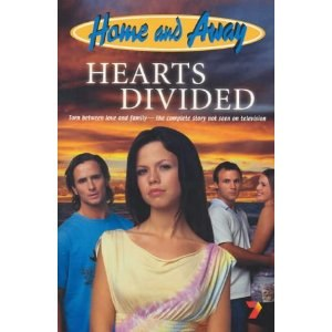 Home and Away: Hearts Divided - Book cover for Hearts Divided