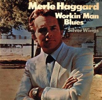 Workin' Man Blues - Image: Haggard Workin Man Blues cover