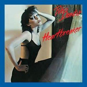 Heartbreaker (Pat Benatar song) - Image: Heartbreaker Pat Benatar