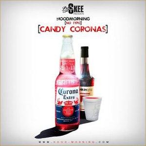 Hoodmorning (No Typo): Candy Coronas - Image: Hoodmorning (No Typo)
