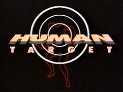 Title card for the 1992 ABC television series Human Target