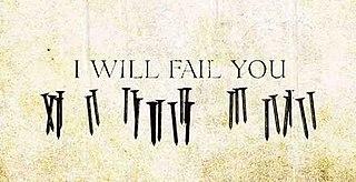 I Will Fail You 2014 single by Demon Hunter