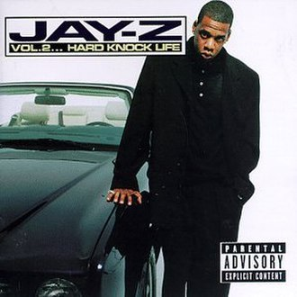Vol. 2... Hard Knock Life - Image: Jay z vol 2 hard knock life