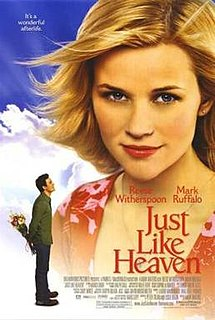 <i>Just like Heaven</i> (film) 2005 American romantic comedy fantasy film directed by Mark Waters
