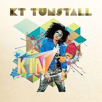 Kin (KT Tunstall album) - Image: KIN by KT Tunstall