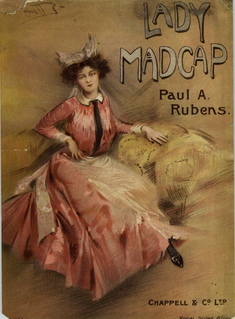 <i>Lady Madcap</i> Edwardian musical comedy composed by Paul Rubens