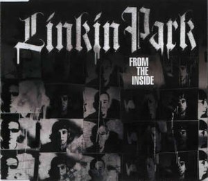 From the Inside (song) - Image: Linkin Park From The Inside CD cover