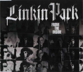 From the Inside (Linkin Park song) - Image: Linkin Park From The Inside CD cover