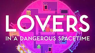 <i>Lovers in a Dangerous Spacetime</i>