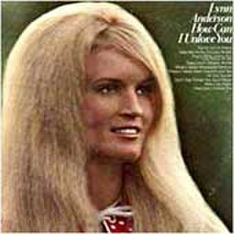 How Can I Unlove You (album) - Image: Lynn Anderson How Can I Unlove You