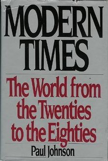 Modern Times A History Of The World From The 1920s To The 1980s