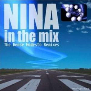 Nina in the Mix: The Dense Modesto Remixes - Image: Nina In The Mix album cover front