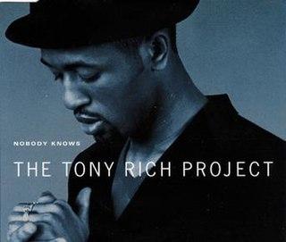 Nobody Knows (Tony Rich song) 1995 single by Tony Rich