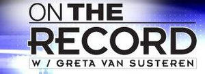 On the Record (U.S. TV program) - former title card for On the Record during Van Susteren's tenure