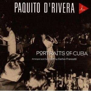 Portraits of Cuba - Image: Paquito D'Rivera, Portraits of Cuba cover