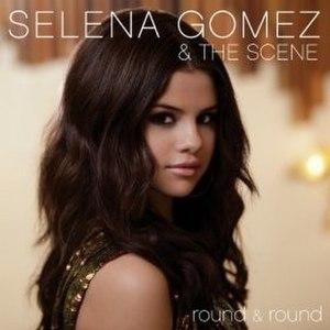 Round & Round (Selena Gomez & the Scene song) - Image: Roundandroundcover