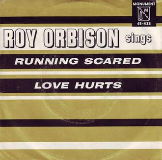 Love Hurts - Image: Roy Orbison Running Scared