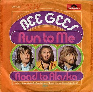 Run to Me (Bee Gees song) single by Bee Gees