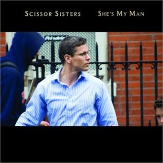 She's My Man - Image: Scissor Sisters She's My Man