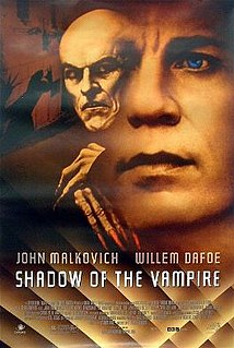 <i>Shadow of the Vampire</i> 2000 film by E. Elias Merhige