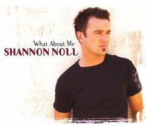 What About Me (Moving Pictures song) - Image: Shannon Noll What About Me
