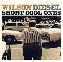 Short Cool Ones Wilson Diesel.jpg