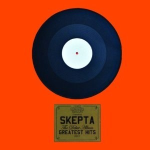 Greatest Hits (Skepta album) - Image: Skepta Greatest Hits