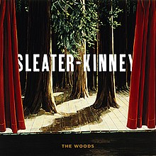 Sleater-Kinney The Woods.jpg