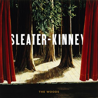 The Woods (album) - Image: Sleater Kinney The Woods