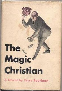 <i>The Magic Christian</i> (novel) 1959 comic novel by Terry Southern