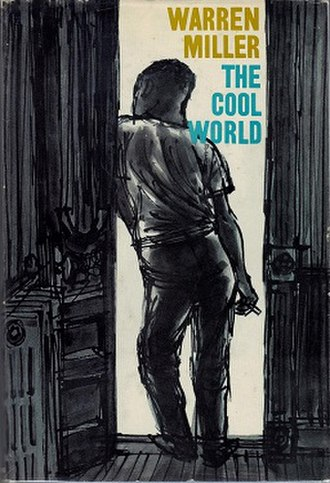The Cool World (novel) - First edition