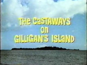 The Castaways on Gilligan's Island - Image: The Castaways on Gilligan's Island