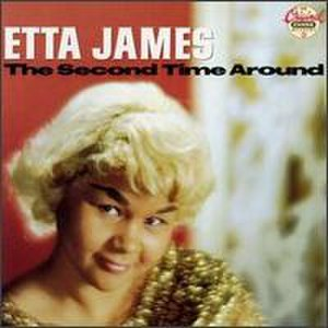The Second Time Around (Etta James album) - Image: The Second Time Around Etta James