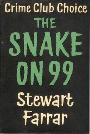 Stewart Farrar - The first edition cover to Farrar's debut novel, The Snake on 99