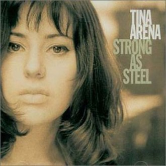 Strong as Steel - Image: Tina Arena Strong as Steel