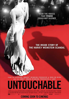 <i>Untouchable</i> (2019 film) Documentary about sexual allegations of Harvey Weinstein