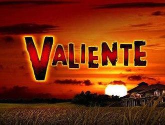 Valiente (2012 TV series) - Image: Valiente