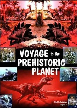 Voyage to the Prehistoric Planet (film poster)