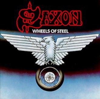 Wheels of Steel - Image: Wheelssaxon