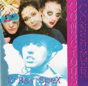 Conscious Consumer - Image: Xrayspex consciousconsumer cover