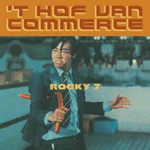 Rocky 7 (album) - Image: 't Hof van Commerce Rocky 7 cover