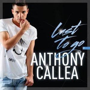 Last to Go - Image: Anthony Callea Last To Go