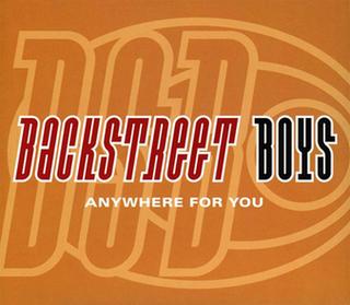 Anywhere for You (Backstreet Boys song) 1997 single by Backstreet Boys